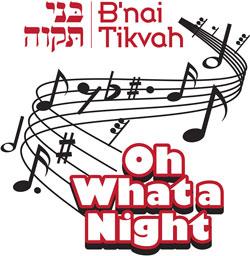 Oh What a Night! @ Congregation B'nai Tikvah