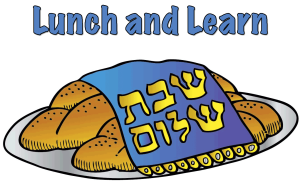 Shabbat Lunch and Learn